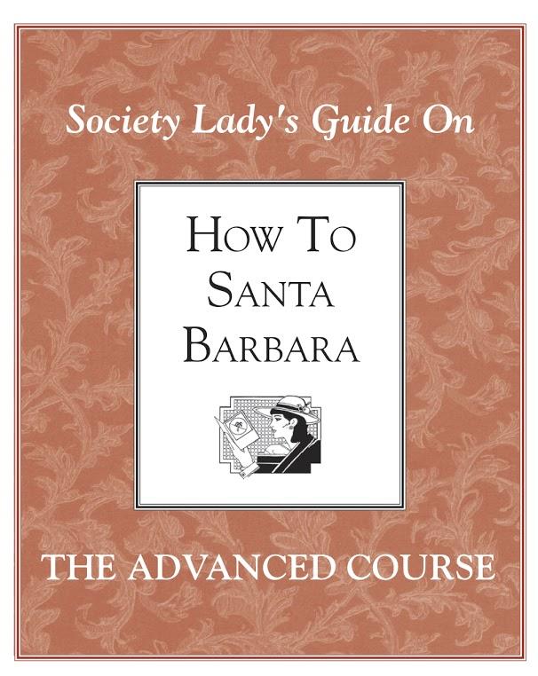 Society Ladies How to Santa Barbara Vol 2
