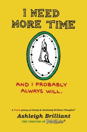 I Need More Time
