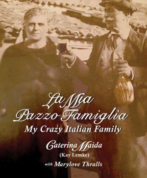 La Mia Pazzo Famiglia