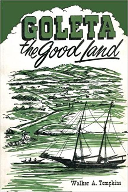 Goleta the Good Land